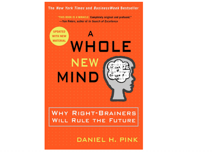 A Whole New Mind by Daniel H.Pink