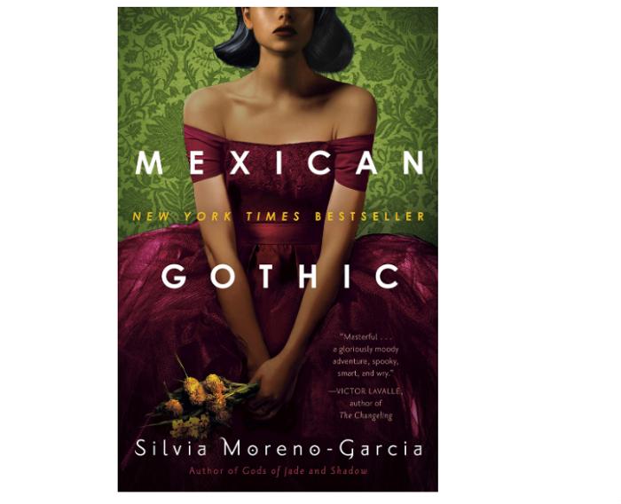 Mexican Gothic by Silvia Moreno-Garcia