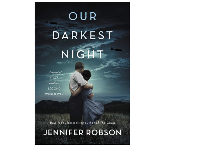 Our Darkest Night A Novel of Italy and the Second World War