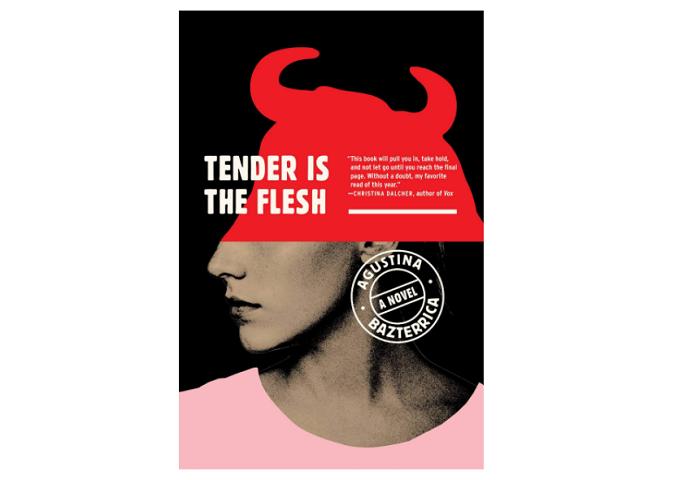 Tender Is the Flesh by Agustina Bazterrica best cosmic horror books
