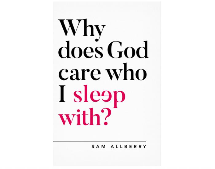 Why does God care who I sleep with